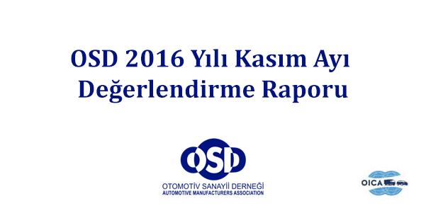 OSD 2016 Yılı Kasım Ayı Değerlendirme Raporu Açıklandı
